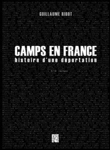 Guillaume Ribot Camps en France. Histoire d'une déportation : Gerhard Kuhn