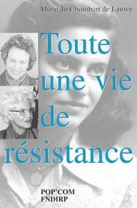 Marie-Jo Chombart de Lauwe : Toute une vie de résistance