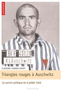 Claudine Cardon-Hamet : Triangles rouges à Auschwitz