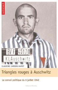 Claudine Cardon-Hamet : Triangles rouges à Auschwitz