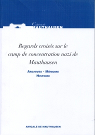 Regards croisés Mauthausen