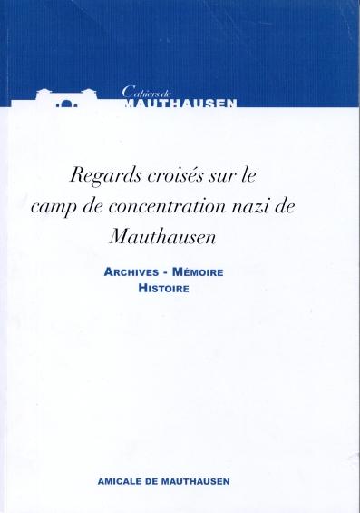 Regards croisés Mauthausen